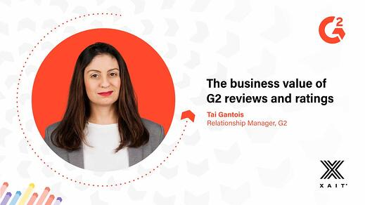 The business value of G2 reviews and ratings