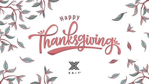 Happy Thanksgiving from Xait