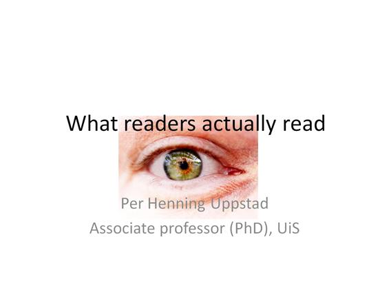Presentation what readers actually read | @XaitPorter