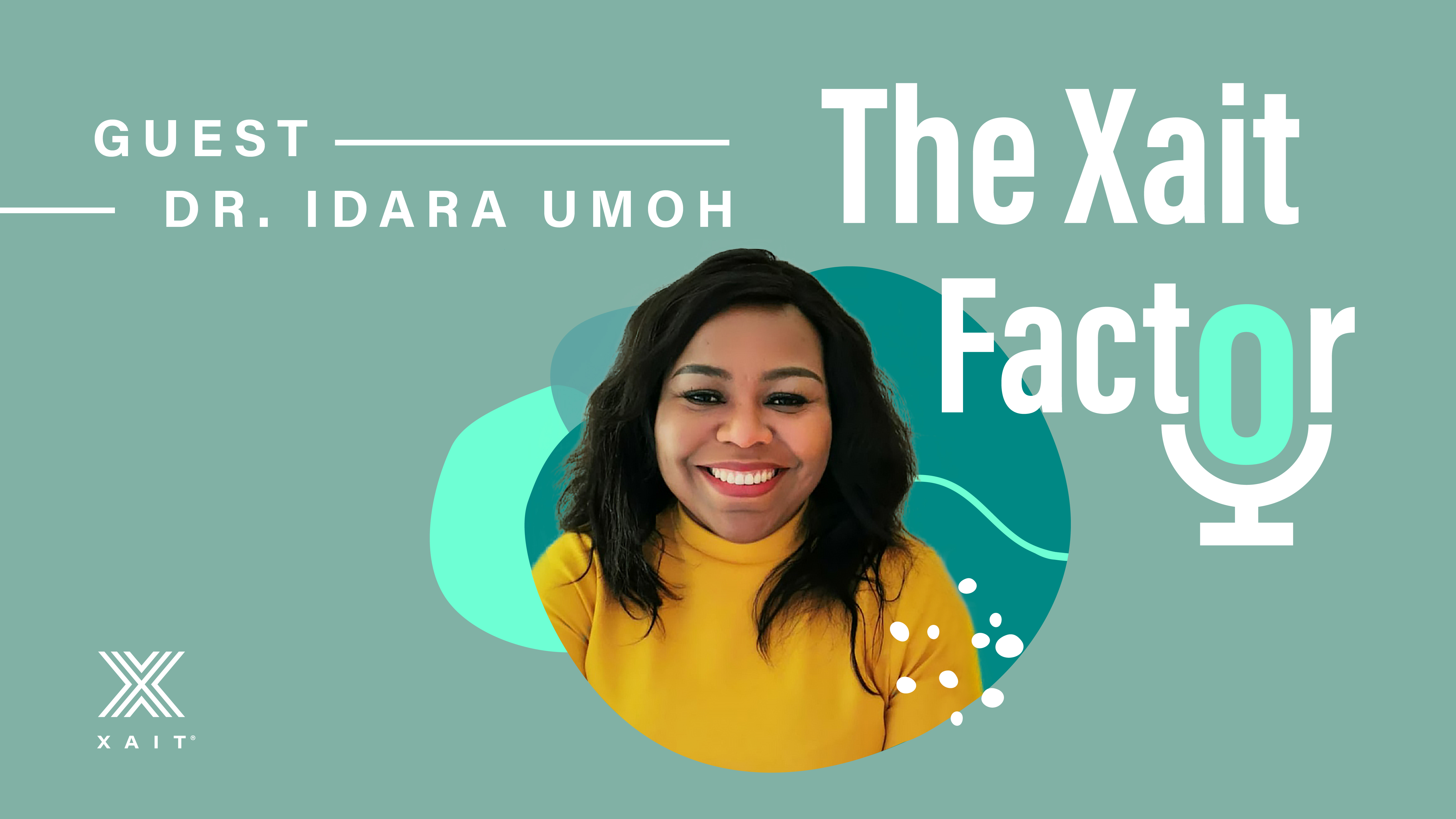Podcast - The Xait Factor episode 8 is out!