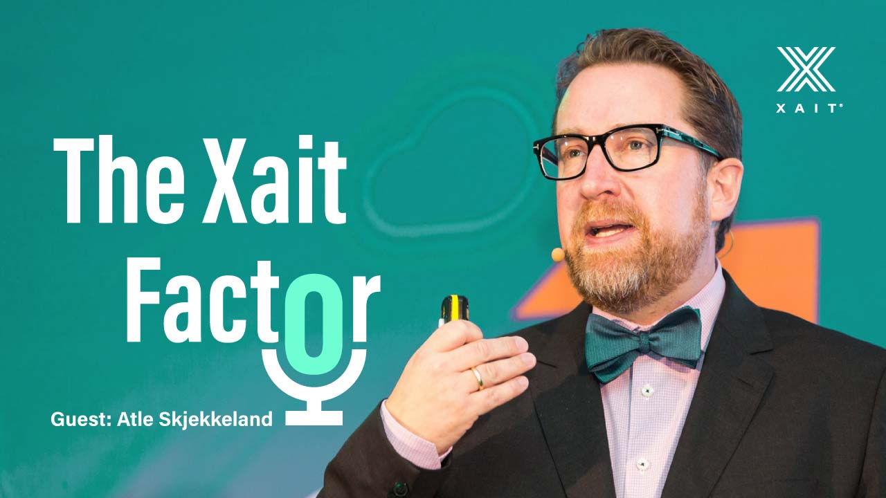 Podcast - The Xait Factor episode 2 is out!