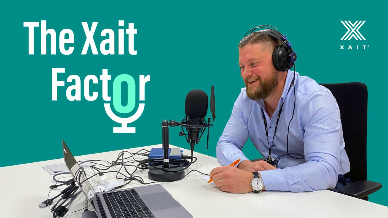 Podcast - The Xait Factor episode 3 is out!