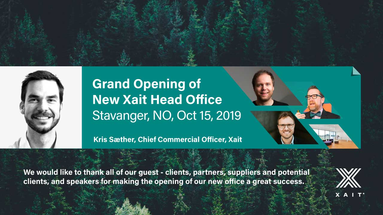 Opening of Xait new Head Office