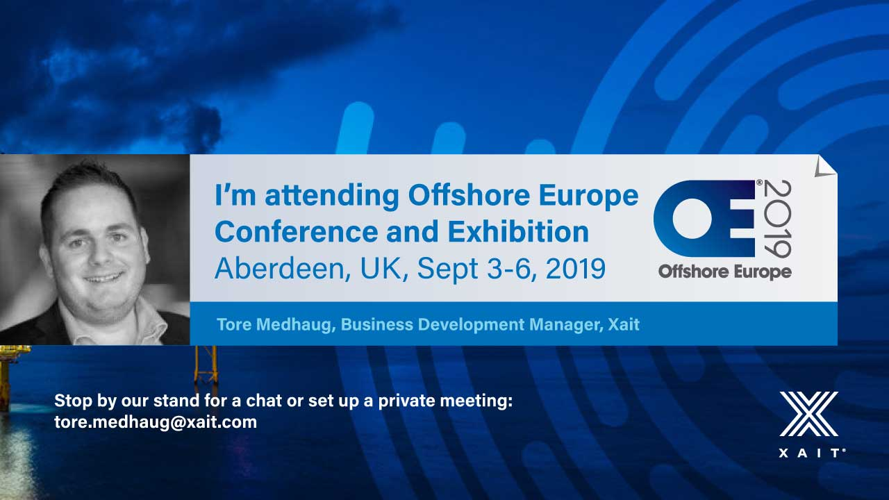 Meet Xait at SPE Offshore Europe