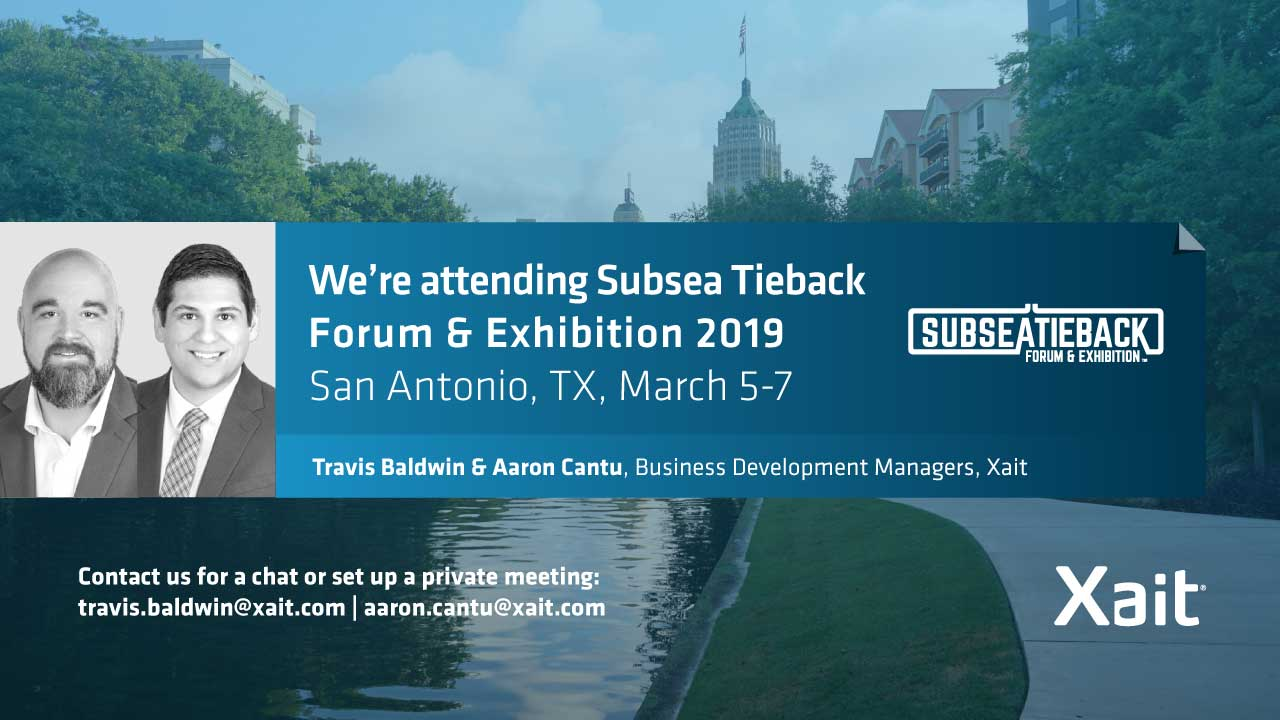 Meet Xait at Subsea Tieback Forum & Exhibition