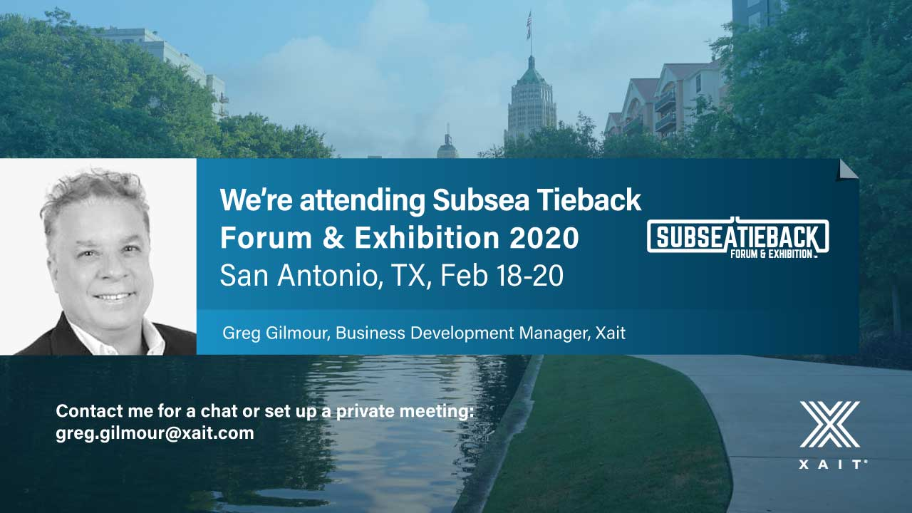 Meet Xait at Subsea Tieback Forum & Exhibition 2020