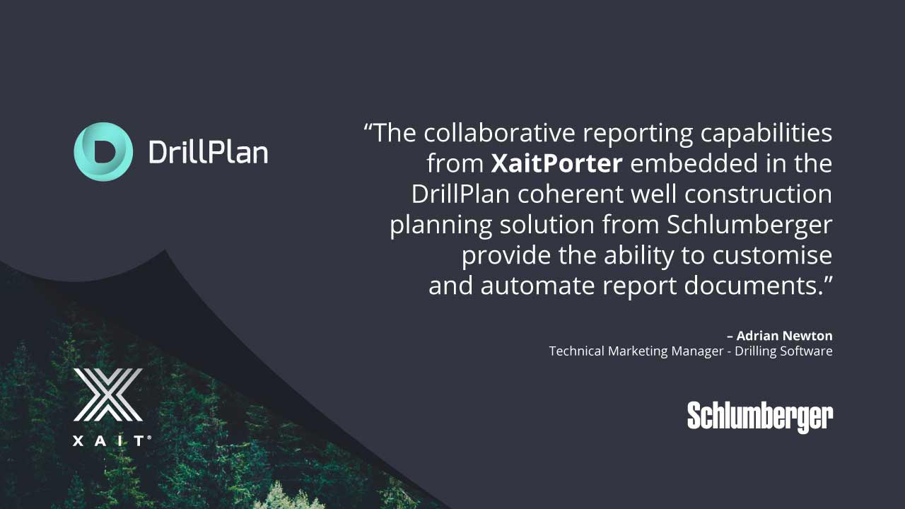 XaitPorter has tailored its documentation tool for the DrillPlan solution from Schlumberger